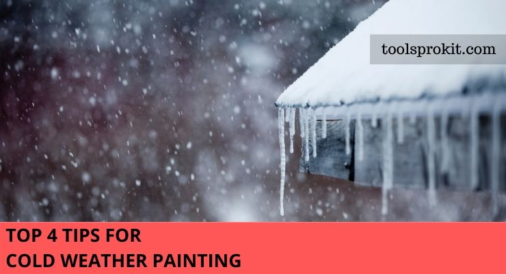 tips for cold weather painting